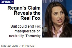 Regan's Claim Reveals the Real Fox