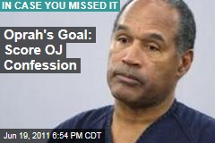 Oprah Winfrey: I Want OJ Simpson Confession, Susan Smith Interview