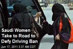 Saudi Women Unite to Defy Driving Ban