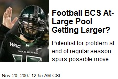 Football BCS At-Large Pool Getting Larger?