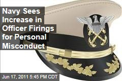 Navy Sees Increase in Officer Firings for Personal Misconduct