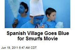 Spanish Village Goes Blue for Smurfs Movie