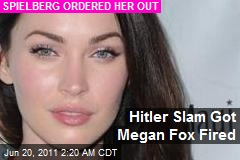 Hitler Slam Got Megan Fox Fired