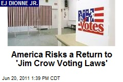America Risks a Return to 'Jim Crow Voting Laws'