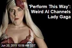 Weird Al Yankovic Channels Lady Gaga in 'Perform This Way' Music Video
