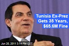 Tunisia's Deposed Leader Zine EL Abidine Ben Ali Sentenced to 35 Years in Prison, $65.6M Fine