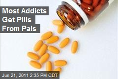 Most Addicts Get Pills From Pals