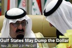 Gulf States May Dump the Dollar