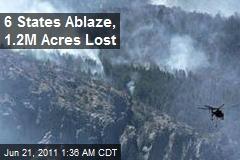 6 States Ablaze in Tinderbox US