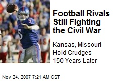 Football Rivals Still Fighting the Civil War