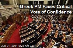 Greek PM Faces Critical Vote of Confidence