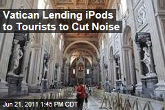 Vatican Tests iPod Guided Tours