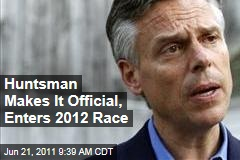 Jon Huntsman Makes It Official, Enters 2012 Race