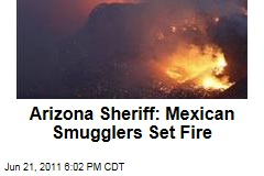 Arizona Sheriff Blames Mexican Drug Smugglers for Starting Wildfire