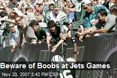Beware of Boobs at Jets Games