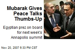 Mubarak Gives Peace Talks Thumbs-Up