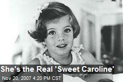 She's the Real 'Sweet Caroline'