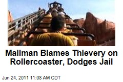 Thief Mailman Blames Disney's Thunder Mountain Rollercoaster