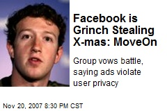 Facebook is Grinch Stealing X-mas: MoveOn