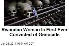 Pauline Nyiramasuhuko and Son Arsene Ntahobali Convicted in Rwandan Genocide
