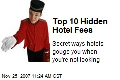 Top 10 Hidden Hotel Fees