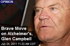 Brave Move on Alzheimer's, Glen Campbell