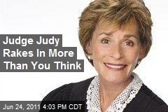Judge Judy Rakes In More Than You Think