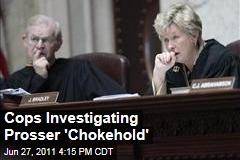 Cops Investigating Prosser 'Chokehold'