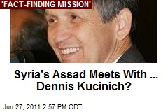 Syria's Assad Meets With ... Dennis Kucinich?