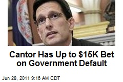 Cantor Has Up to $15K Bet on Government Default