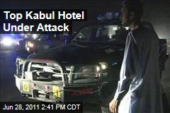 Intercontinental Hotel in Kabul Under Attack