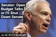 Senator: Open Up Budget Talks or I Shut Down Senate