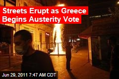 Greece Austerity Measures: Riots Erupt as Vote Nears
