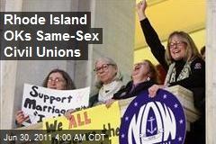 Rhode Island OKs Same-Sex Civil Unions