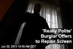 'Really Polite' New Jersey Burglar Offers to Repair Broken Screen