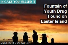 Fountain of Youth Drug Found on Easter Island