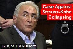 Sexual Assault Case Against Dominique Strauss-Kahn Collapsing