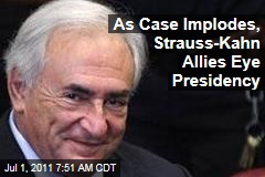 Dominique Strauss-Kahn Allies Talking Presidency