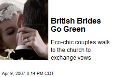 British Brides Go Green