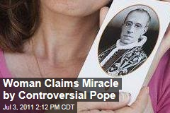Italian Woman Claims Miracle by Controversial Pope Pius XII