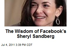 The Wisdom of Facebook's Sheryl Sandberg
