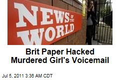News of the World Hacked Murdered Girl's Voicemail