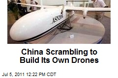 China Scrambling to Build Its Own Drones
