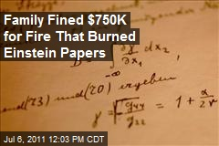 Family Fined $750K for Fire That Burned Einstein Papers
