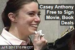 Casey Anthony Free to Sign Book, Movie Deals