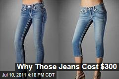 Why True Religion, J Brand, and Other Premium Jeans Cost $300