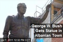George W. Bush Gets Statue in Albanian Town