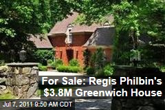 Regis Philbin, Joy, Selling Greenwich, Connecticut Home for $3.8 Million