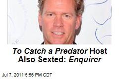 Chris Hansen Caught Sexting, Too: National Enquirer