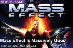 Mass Effect Is Massively Good